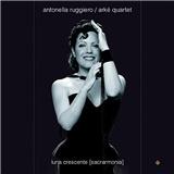 Antonella Ruggiero, Arke String Quartet - Luna Crescente (Sacrarmonia)