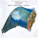 Ko Ryoke - Das Andere Klavier - Ko Ryoke Plays Bach, Beethoven & Chopin