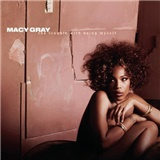 Macy Gray - The Trouble with Being Myself