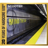 Scooter - Mind The Gap - 20 Years Of Hardcore (Expanded Edition)