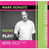 Mark Schultz - Double Play - The Hits