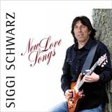 Siggi Schwarz - New Love Songs