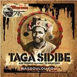 Taga Sidibe - Wassoulou Foli
