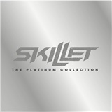 Skillet - The Platinum Collection