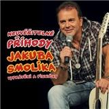 Jakub Smolík - Neuvěřitelné příhody Jakuba Smolíka
