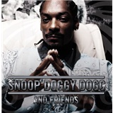 Snoop Dogg - Snoop Doggy Dogg and Friends