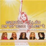 Soda Club - Anthem Alert