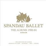 Spandau Ballet - The Albums 1980-84