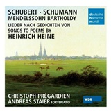 Andreas Staier, Christoph Prégardien - Songs To Poems By Heinrich Heine