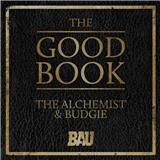 The Alchemist, Budgie - The Good Book