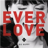 Die Happy - Everlove