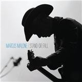 Marcus Malone - Stand or Fall