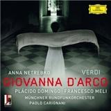 Anna Netrebko, Plácido Domingo - Giovanna d'Arco