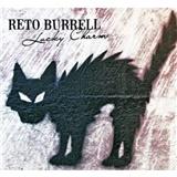 Reto Burrell - Lucky Charm