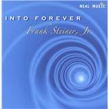 Frank Steiner Jr. - Into Forever