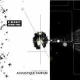 Acoustique Parfum - Cosmic Deviation