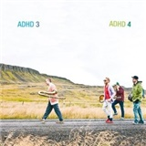 AdHd - AdHd 3&4