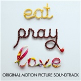 OST - Eat, Pray, Love (Original Motion Picture Soundtrack)