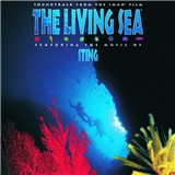 OST, Sting - The Living Sea (Soundtrack from the IMAX Movie)