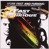 OST - More Fast and Furious (Music From And Inspired By The Motion Picture)