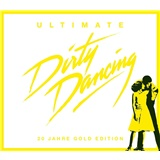 OST - Ultimate Dirty Dancing (Music From the Motion Picture)