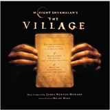 OST, James Newton Howard - The Village (Score from the Motion Picture)
