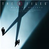 OST, Mark Snow - The X-Files - I Want to Believe (Original Motion Picture Soundtrack)
