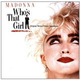 OST, Madonna - Who's That Girl (Original Motion Picture Soundtrack)