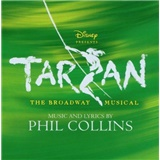 OST, Phil Collins - Tarzan - The Broadway Musical (Soundtrack)