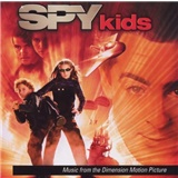 OST, John Debney, Danny Elfman, Harry Gregson-Williams - Spy Kids (Music From The Dimension Motion Picture)