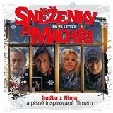 OST - Sněženky a machři po 25 letech (Hudba z filmu)