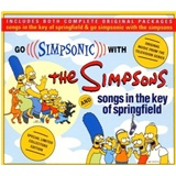 OST - Go Simpsonic with the Simpsons & Songs in Key of Springfield (Soundtrack)