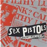 Sex Pistols - Filthy Lucre Live