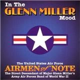 The Airmen Of Note - In The Glenn Miller Mood