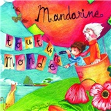 Mandarine - Tout un monde
