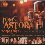 Tom Astor - Together - 24 Country-Duette