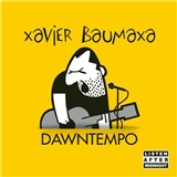 Xavier Baumaxa - Dawntempo