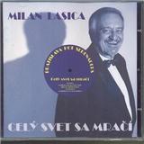 Milan Lasica - Celý Svet Sa Mračí