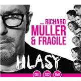 Richard Müller a Fragile - Hlasy 2
