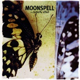 Moonspell - The Butterfly Effect