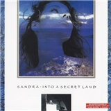 Sandra - Into A Secret Land (rozbalené)