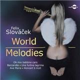 Felix Slováček - World Melodies