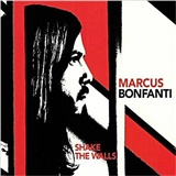 Marcus Bonfanti - Shake The Walls