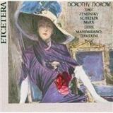 Dorothy Dorow, Massimiliano Damerini - Dorothy Dorow singt Zemlinsky,Schreker,Marx
