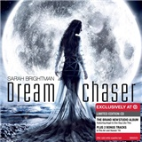 Sarah Brightman - Dreamchaser (Limited Edition)