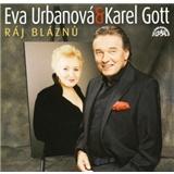 Karel Gott, Eva Urbanová - Ráj Bláznů