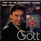 Karel Gott - Komplet 34 a 35 - I Love You For Sentimental Reasons & Písmo lásky