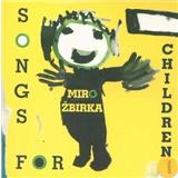 Miroslav Žbirka - Songs For Children