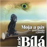 Lucie Bíla - Moja a páv - Gorilí pohádky a písničky