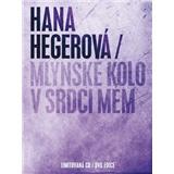 Hana Hegerová - Mlýnské Kolo V Srdci Mém (Limited Edition CD a DVD)